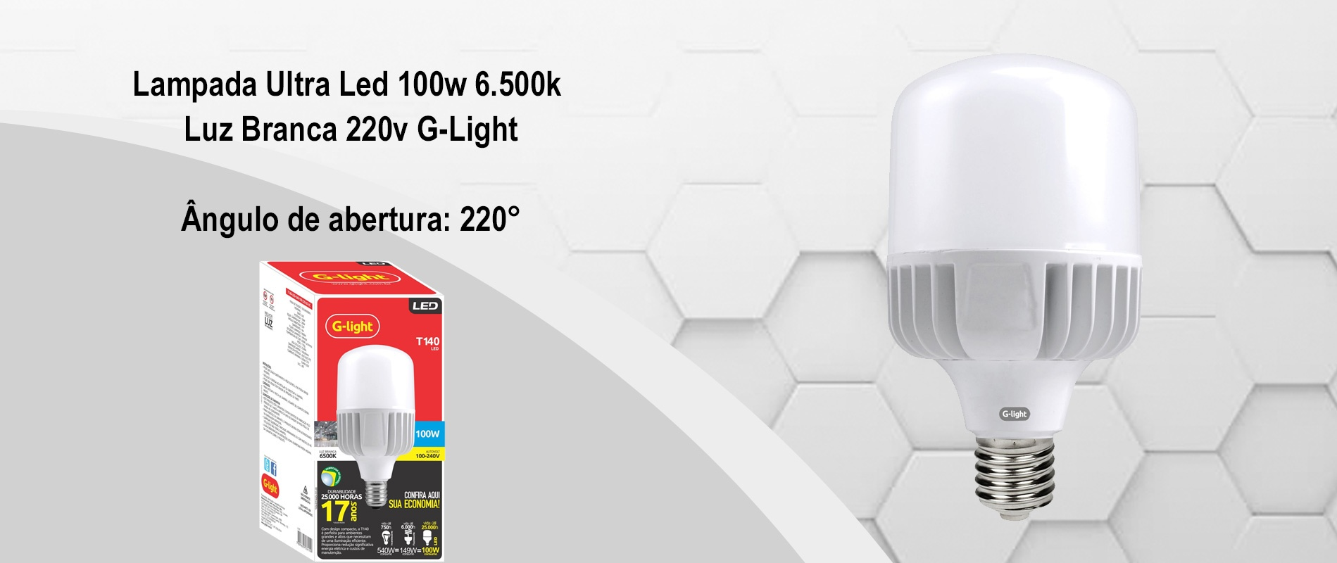 Lâmpada Ultra Led 100w 6.500k Luz Branca 220v G-Light